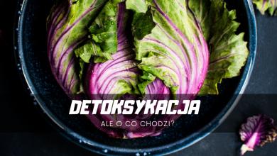 Photo of Ż(r)yj zdrowo. Detoksykacja. Dlaczego jest ważna #28